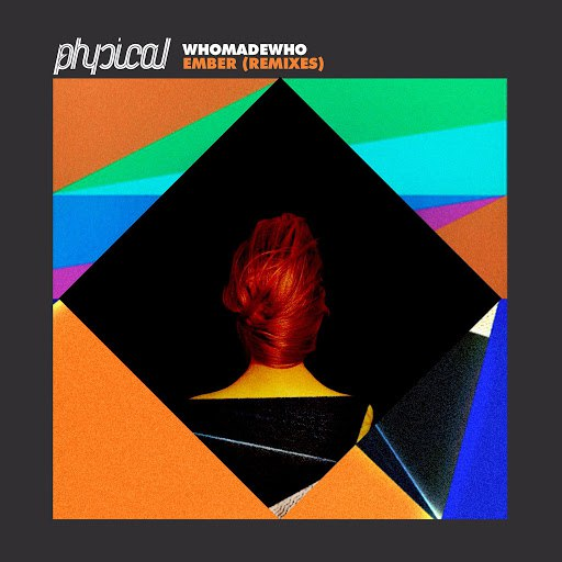WhoMadeWho альбом Ember (Remixes)