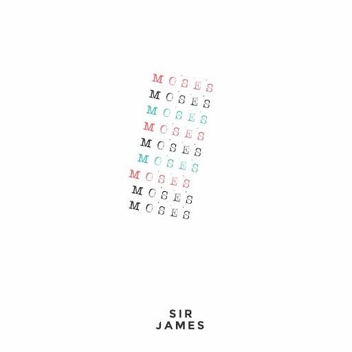 Sir James альбом Moses