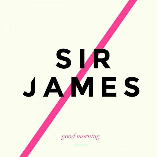 Sir James альбом Good Morning