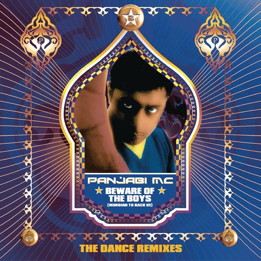 Panjabi Mc альбом Beware of the Boys (Mundian To Bach Ke) [Remixes]
