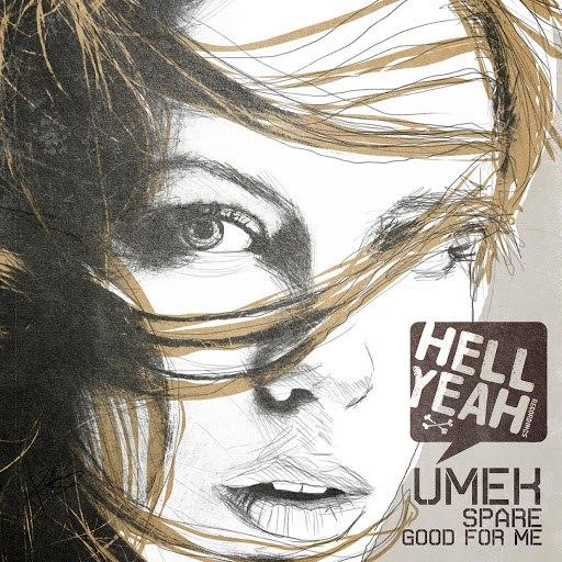 Umek альбом Spare - Good For Me