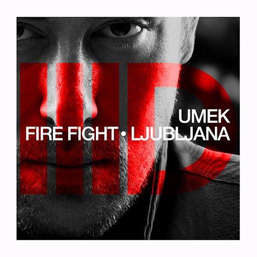 Umek альбом Fire Fight Ep