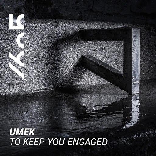 Umek альбом To Keep You Engaged