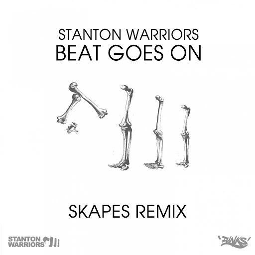 Stanton Warriors альбом Beat Goes On (Skapes Remix)