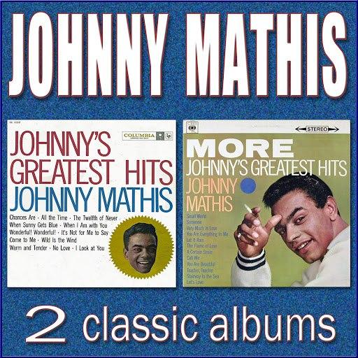 Johnny Mathis альбом Johnny's Greatest Hits / More Johnny's Greatest Hits