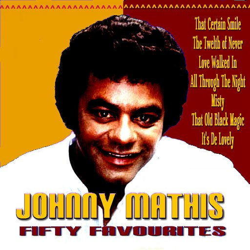 Johnny Mathis альбом Fifty Favorites