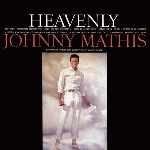 Johnny Mathis альбом Heavenly