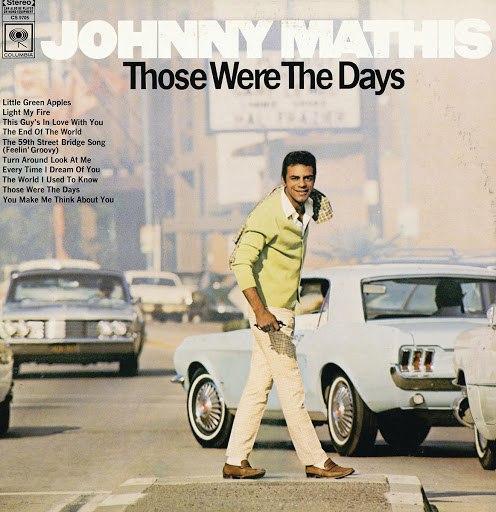 Johnny Mathis альбом Those Were The Days