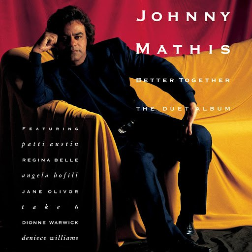 Johnny Mathis альбом Better Together - The Duet Album