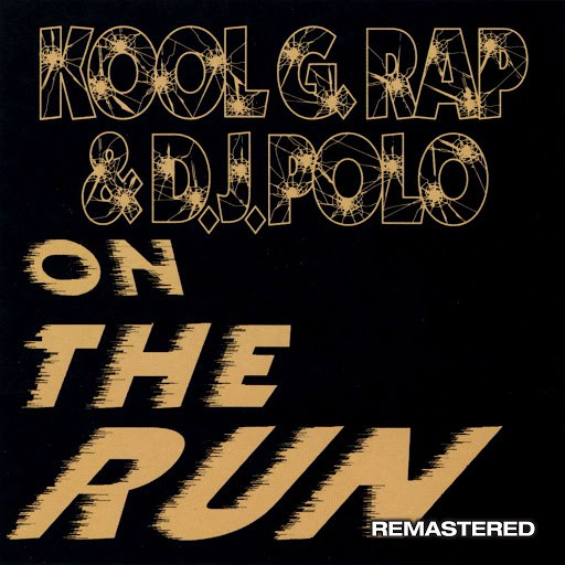 Kool G Rap альбом On The Run