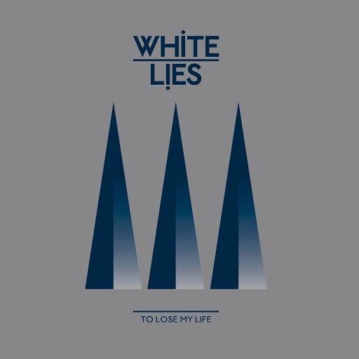 White Lies альбом To Lose My Life... (International 3Track Bundle)