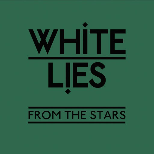 White Lies альбом From The Stars