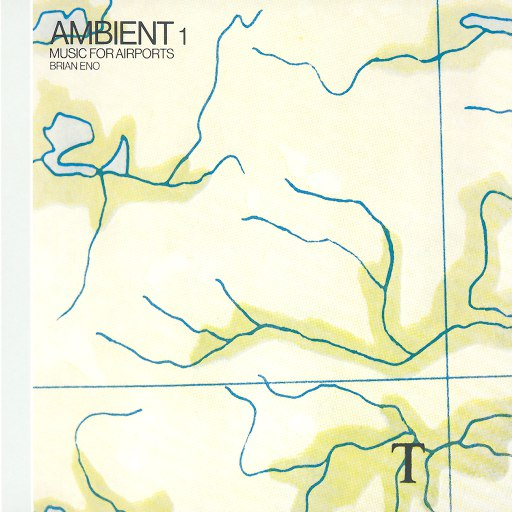 Brian Eno альбом Ambient 1: Music For Airports
