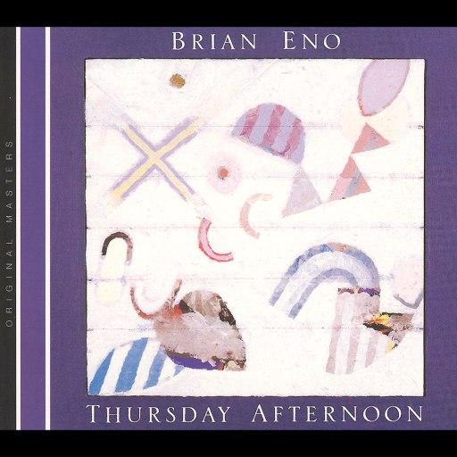 Brian Eno альбом Thursday Afternoon