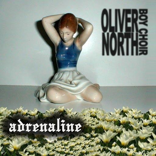 Oliver North Boy Choir альбом Adrenaline