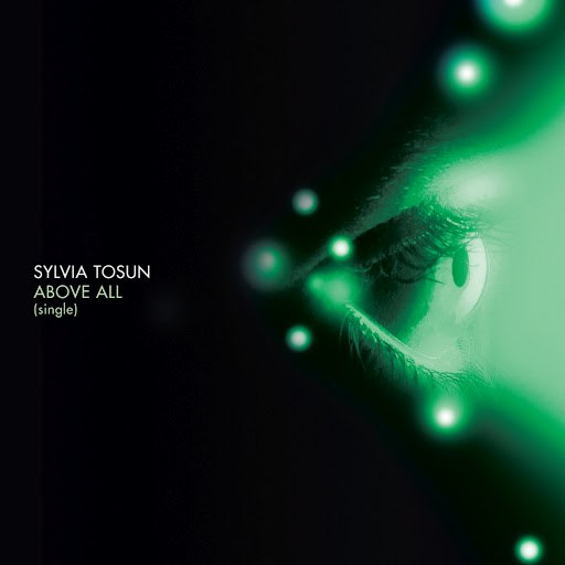 Sylvia Tosun альбом Above All - Remixes Part 2