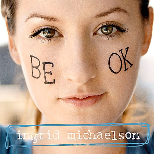 Ingrid Michaelson альбом Be OK