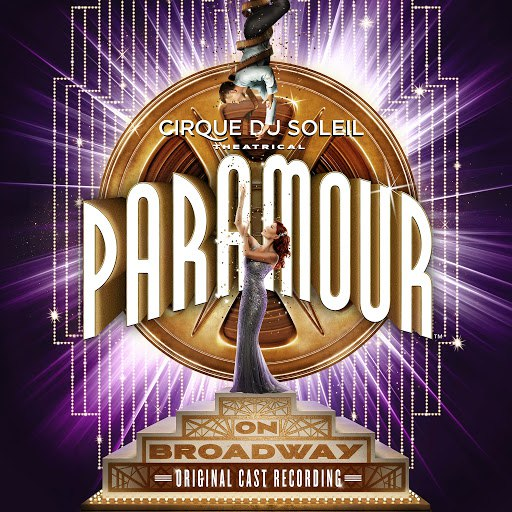 Cirque du Soleil альбом Cirque Du Soleil Paramour (Original Broadway Cast Recording)