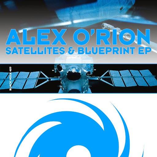 Alex O'Rion альбом Satellites & Blueprint EP
