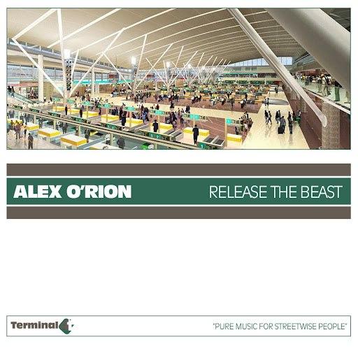 Alex O'Rion альбом Release The Beast