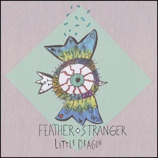 Little Dragon альбом Feather