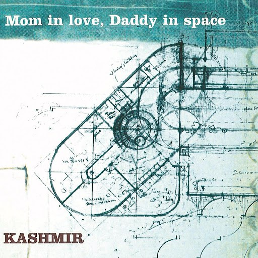 Kashmir альбом Mom In Love, Daddy In Space