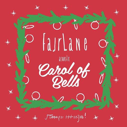 Fairlane Acoustic альбом Carol of the Bells