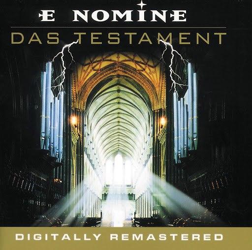 E Nomine альбом Das Testament (Digitally Remastered)