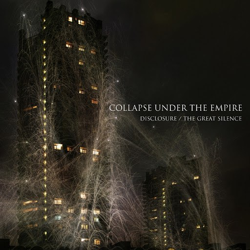 Collapse Under The Empire альбом Disclosure / the Great Silence