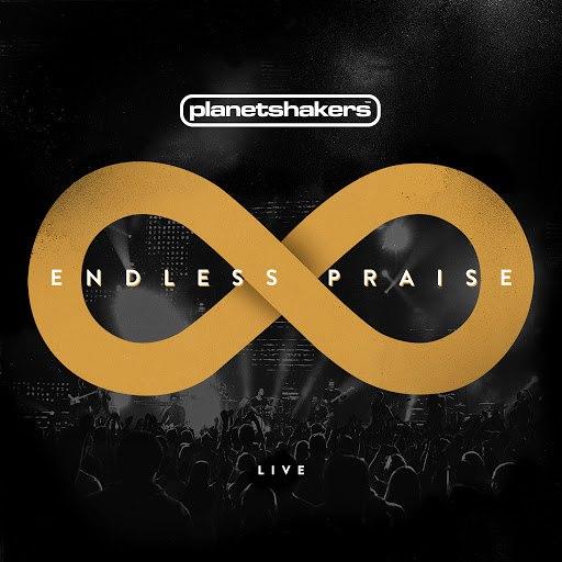 Planetshakers альбом Endless Praise (Live)