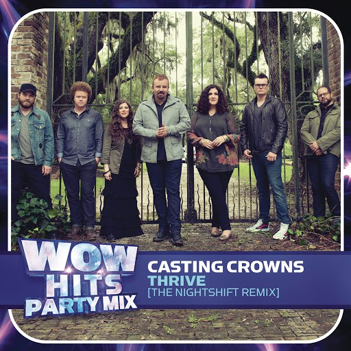 Casting Crowns альбом Thrive (The nightSHIFT Remix)