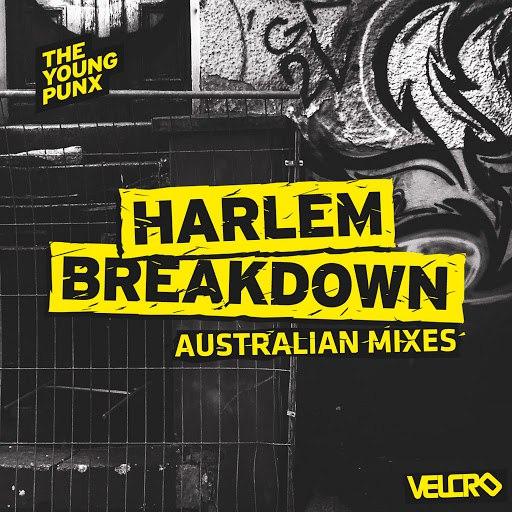 The Young Punx альбом Harlem Breakdown (Australian Mixes)