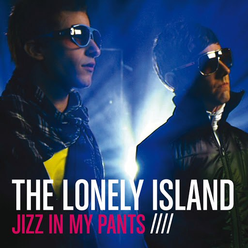 The Lonely Island альбом Jizz In My Pants