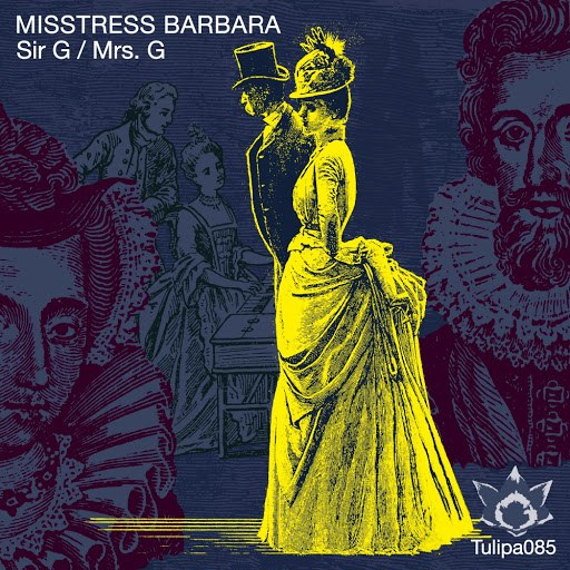 Misstress Barbara альбом Sir G / Mrs. G