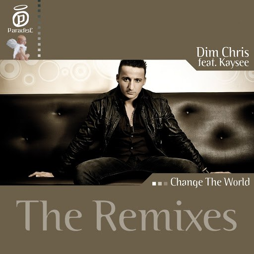 Dim Chris альбом Change the World - The Remixes (feat. Kaysee)
