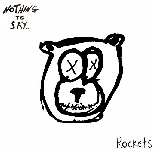 Rockets альбом Nothing To Say