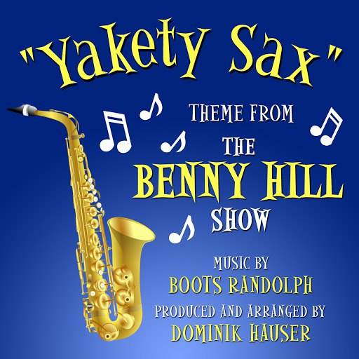 """Boots Randolph альбом """"Yakety Sax""""- Theme from the """"Benny Hill Show"""""""
