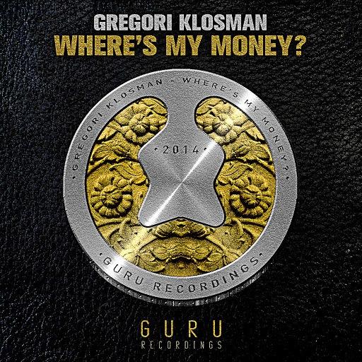 Gregori Klosman альбом Where's My Money?