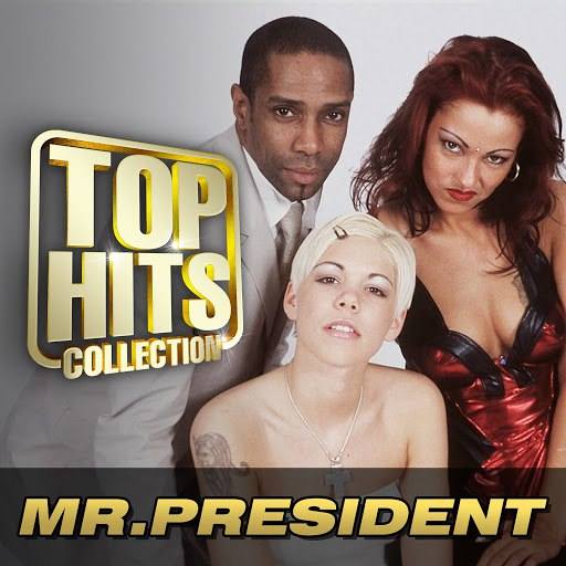 Mr. President альбом Top Hits Collection