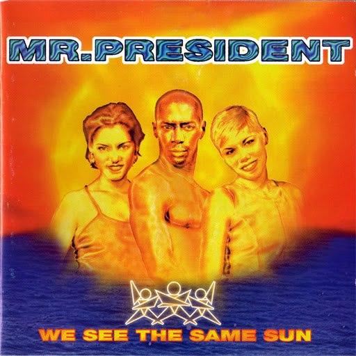 Mr. President альбом We See