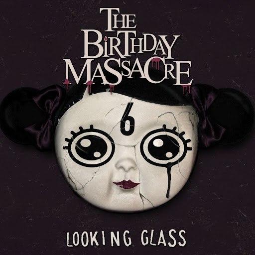 The Birthday Massacre альбом Looking Glass