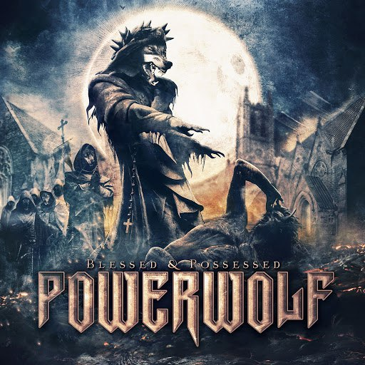 Powerwolf альбом Blessed and Possessed (Deluxe Version)