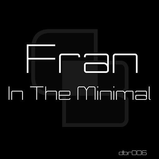 Fran альбом In The Minimal