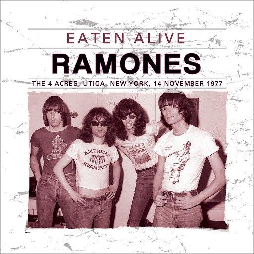 Ramones альбом Eaten Alive (Live)