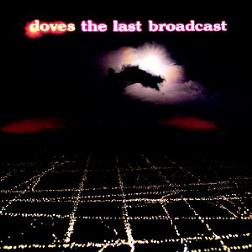 Doves альбом The Last Broadcast