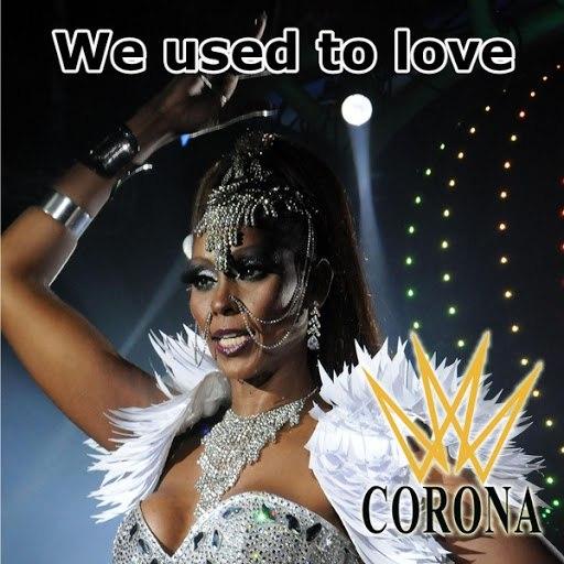 Corona альбом We Used to Love