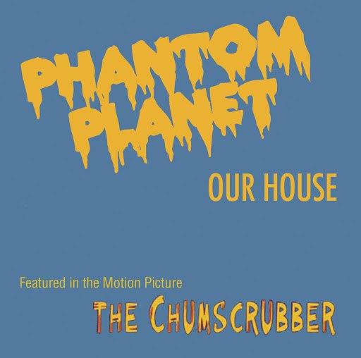Phantom Planet альбом Our House