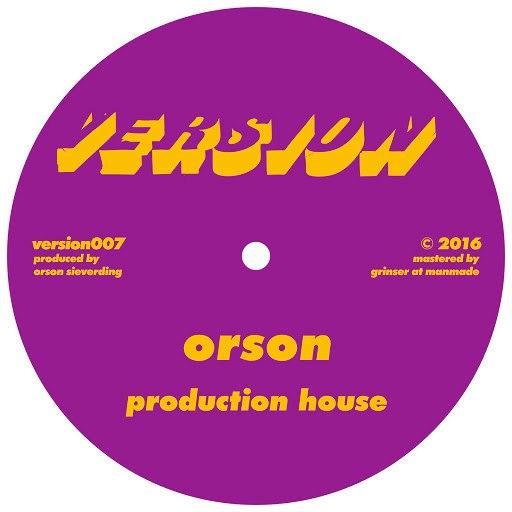 Orson альбом Production House / Fabrik