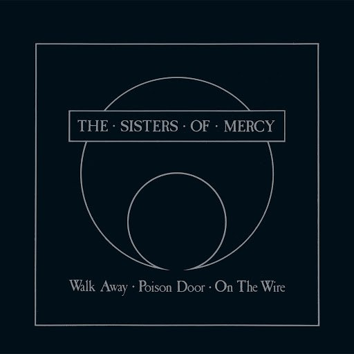 The Sisters of Mercy альбом Walk Away - EP