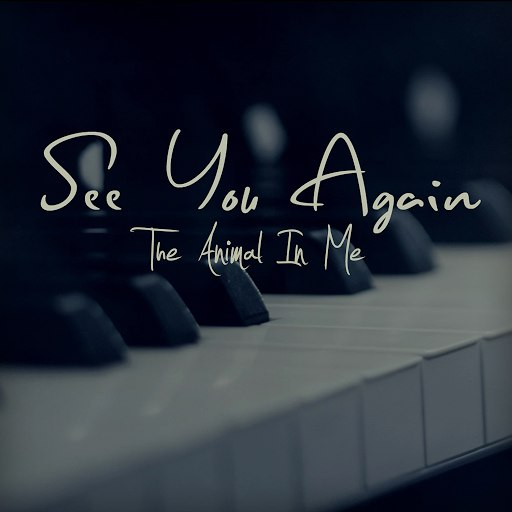 The Animal In Me альбом See You Again (feat. Richard Rogers)